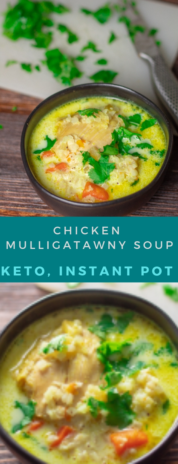 CHICKEN MULLIGATAWNY SOUP | KETO, INSTANT POT