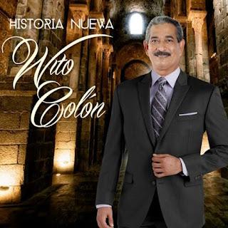 HISTORIA NUEVA - WITO COLON (2015)