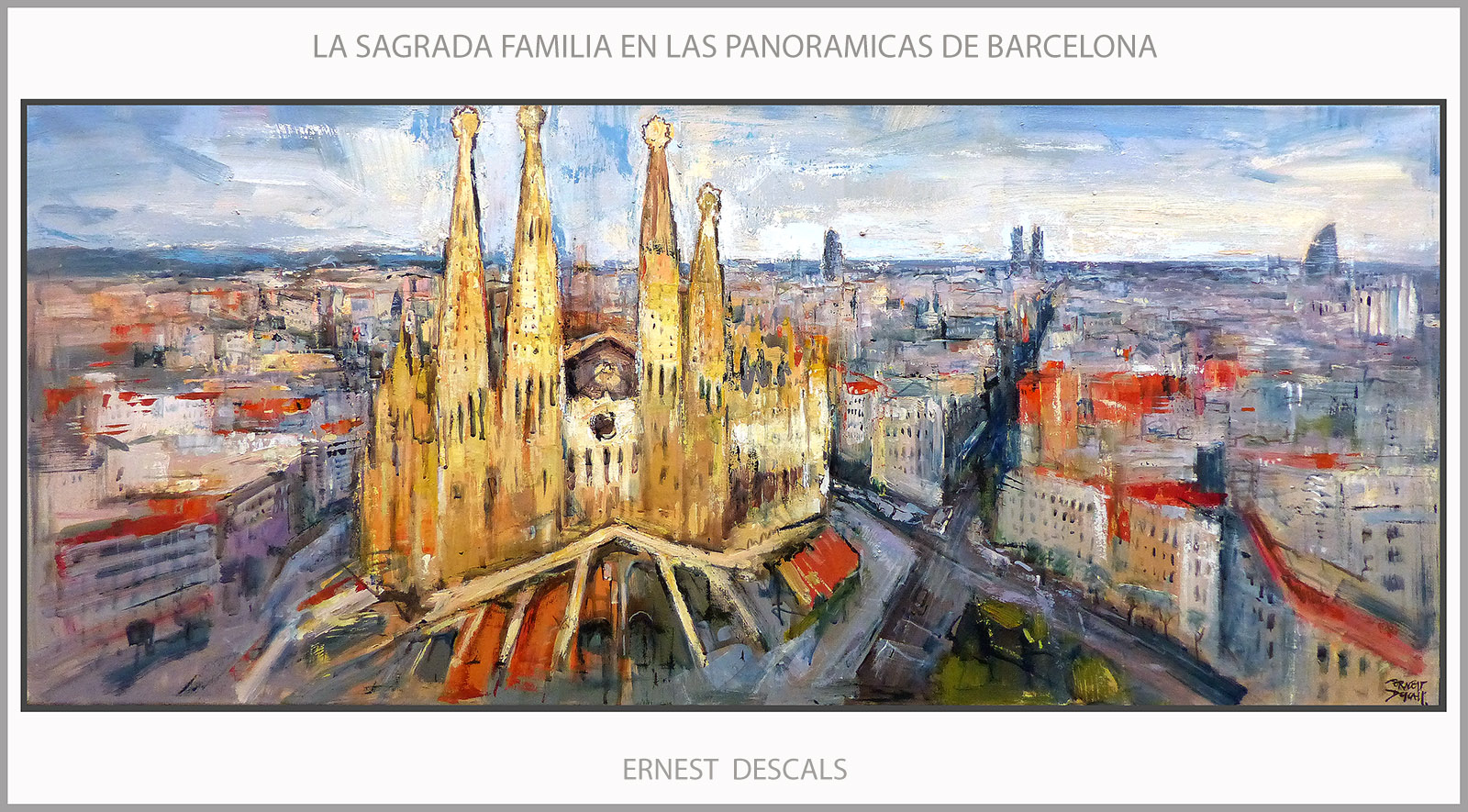 Venta pintura pintor ernest descals barcelona pintura sagrada familia panoramicas pinturas - Pintores de barcelona ...