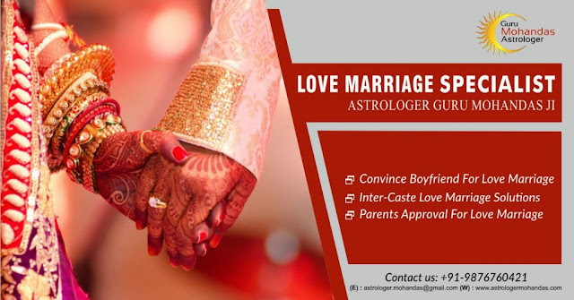Love Marriage Problem Solutions By Astrologer Mohandas