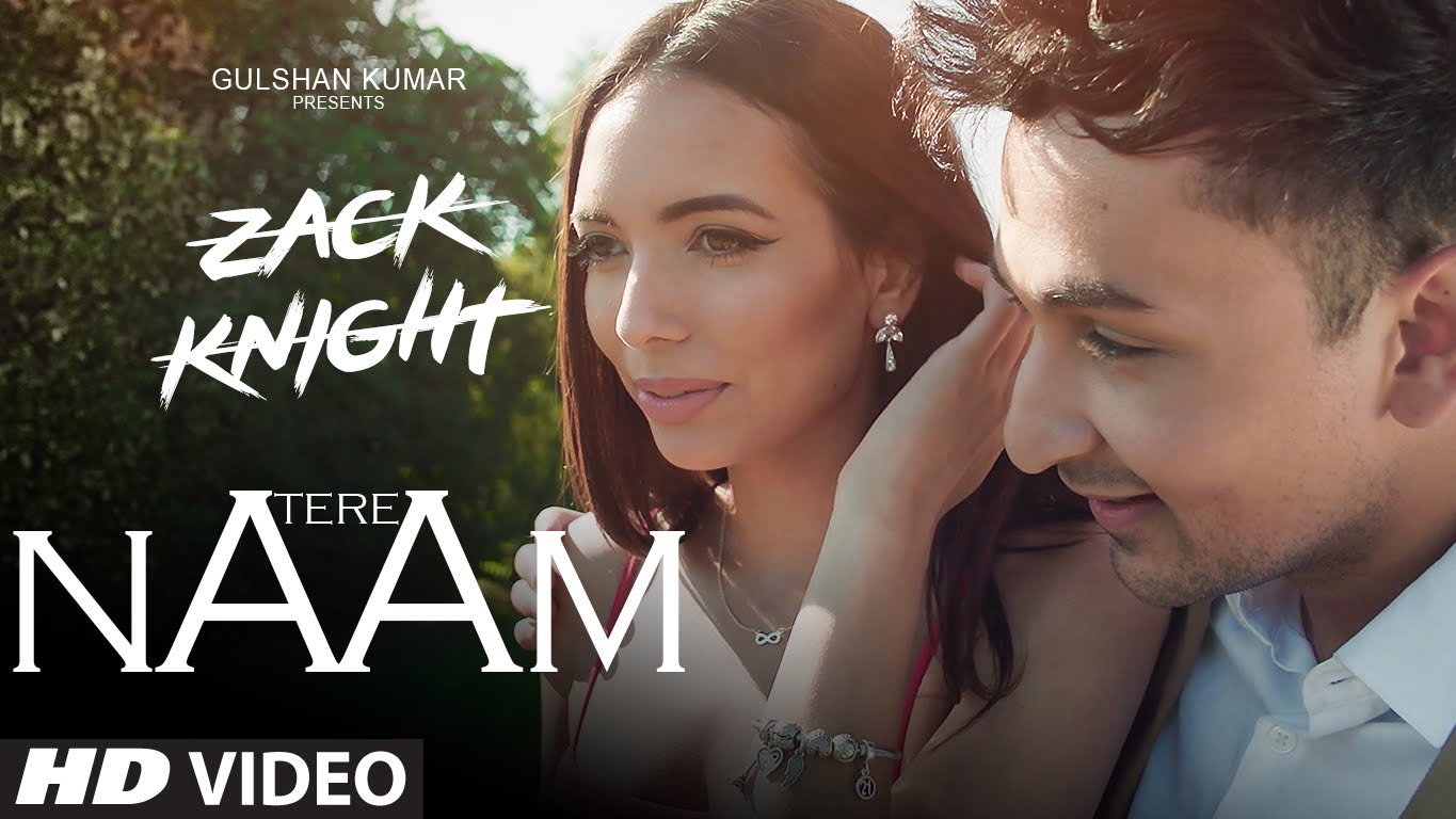 The Tere Naam lyrics from 'Zack Knight', The song has been sung by Zack Knight, , . featuring , , , . The music has been composed by Zack Knight, , . The lyrics of Tere Naam has been penned by Zack Knight, , .