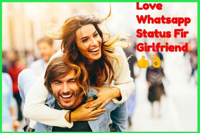 love whatsapp status for girlfriend
