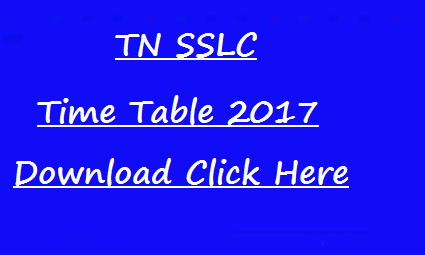 TN SSLC Time Table 2017, Tamil Nadu SSLC Time Table 2017