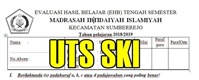 Download Soal Uts Ski Sd Mi Semeter 1 Tahun Ajaran 2018 2019 Kelas 1 2 3 4 5 Dan 6 Sekolah Dasar Islam