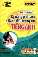 Hoàn Thiện Kỹ Năng Phát Âm và Đánh Dấu Trọng Âm Tiếng Anh