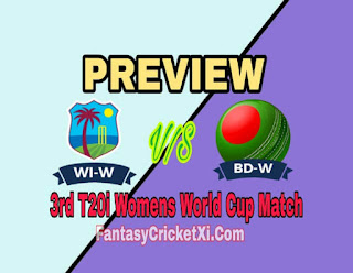 WI-W vs BAN-W 3rd T20I DREAM11 TEAM
