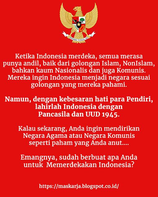 Sudah Berbuat Apa Anda untuk Kemerdekaan Indonesia?