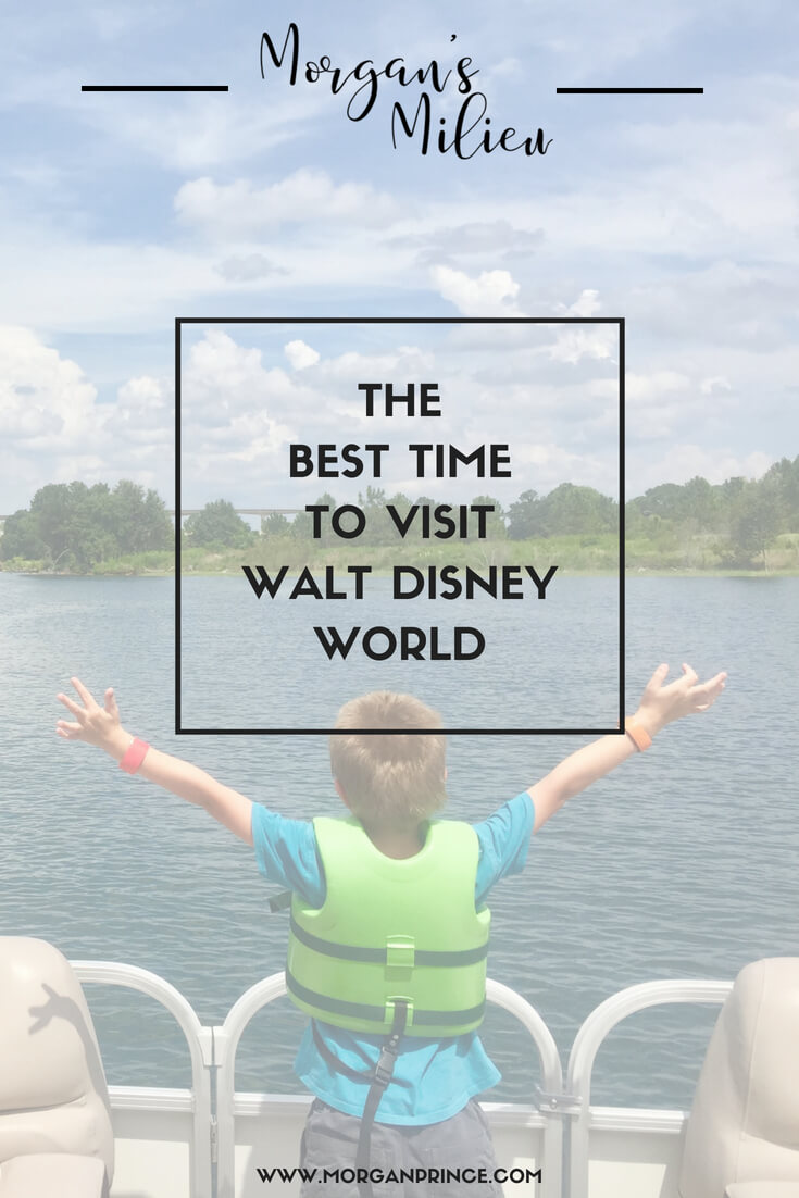 The best time to visit Walt Disney World - in our opinion.