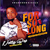 Music:- Nolly pop - For So Long