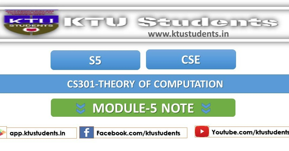 CS301 Theory of Computation [TOC] Module-5 Note | S5 CSE | KTU Students