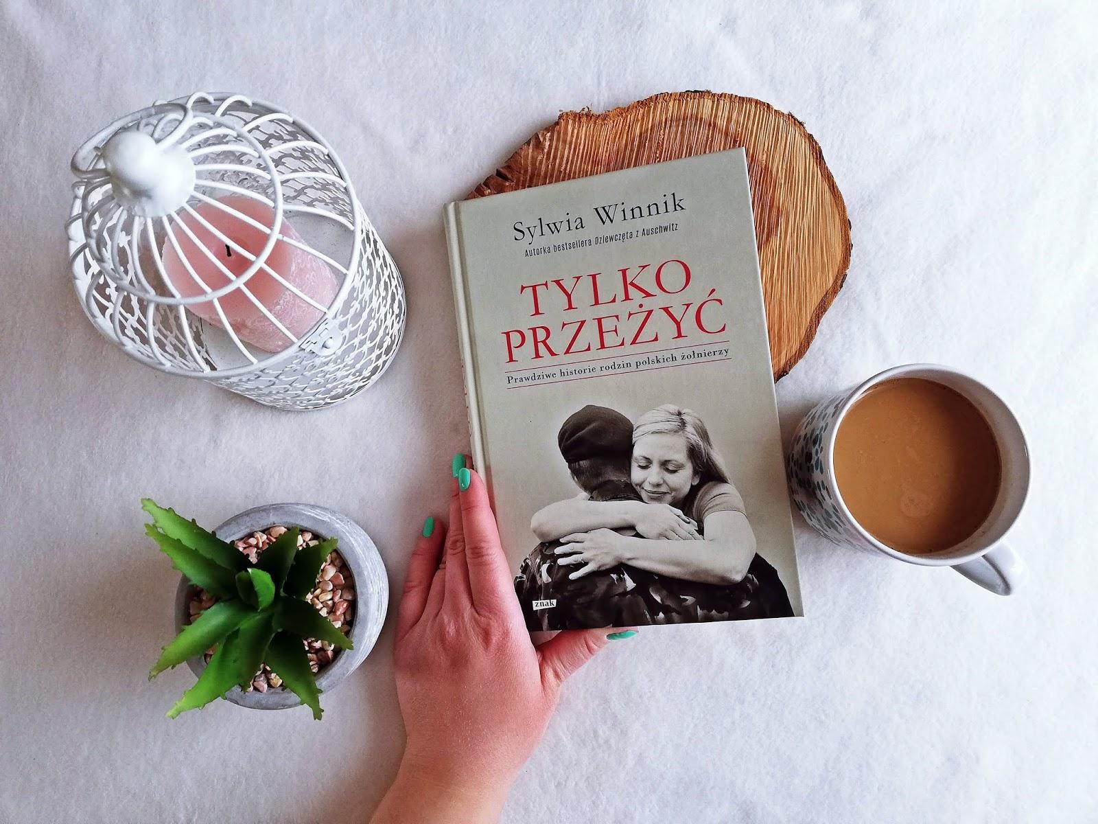 """Co znaczy """"Tylko przeżyć"""" Sylwia Winnik"""