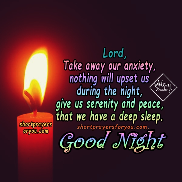 Christian short prayer Good night,God. Nite prayer, christian images with religious quotes by Mery Bracho.