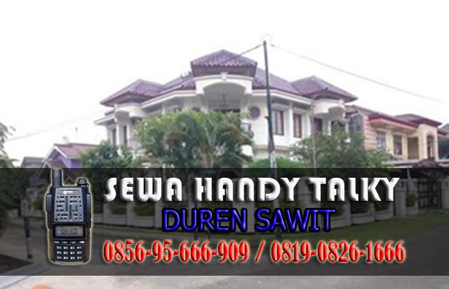 Pusat Sewa HT Duren Sawit  Pusat Rental Handy Talky Area Duren Sawit