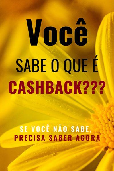 Cashback é Dinheiro de volta