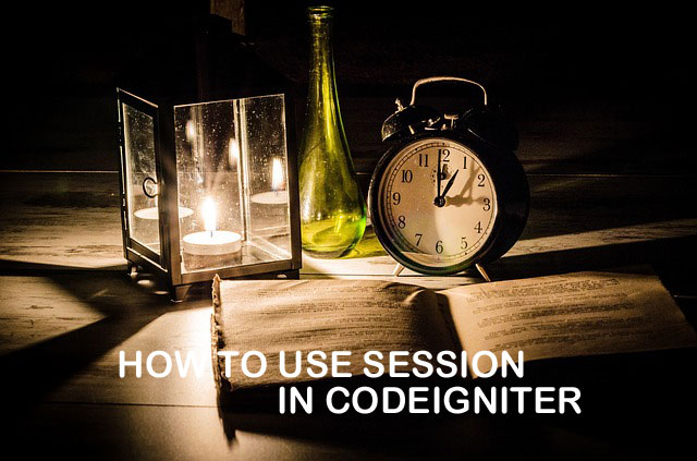 How to Use Session in CodeIgniter