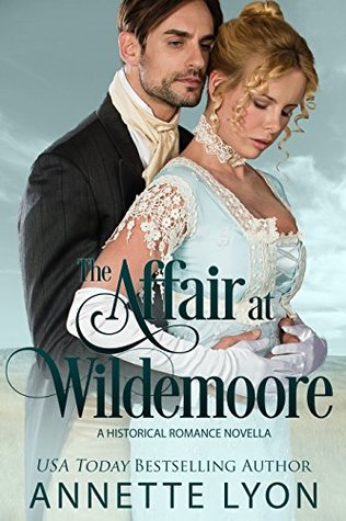 Heidi Reads... The Affair at Wildemoore by Annette Lyon