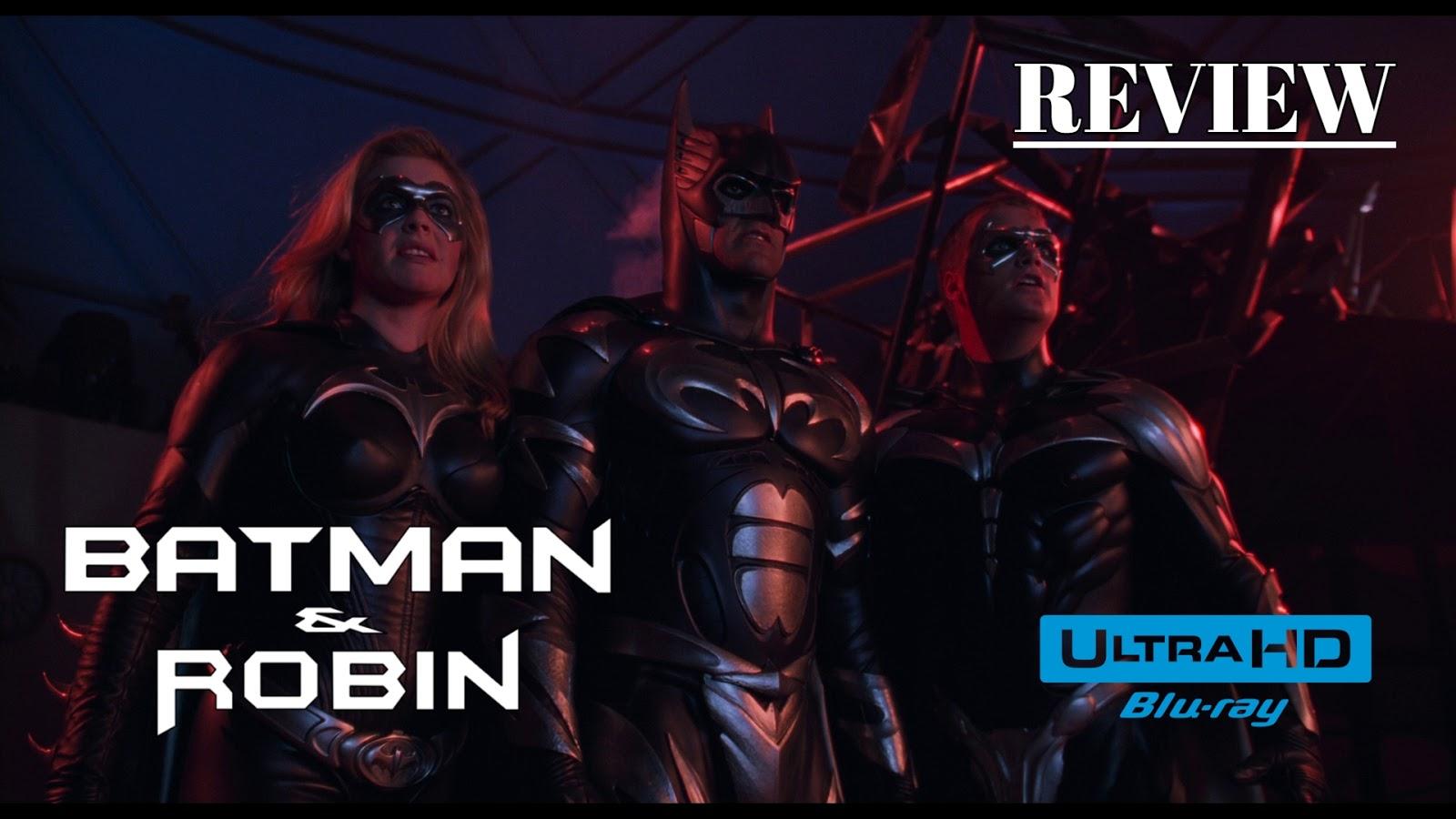Batman Robin 1997 4k Ultra Hd Blu Ray Review The Basics