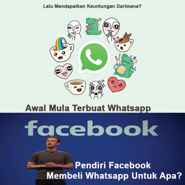 Awal Mula Terbuat Whatsapp. Lalu Mendapatkan Keuntungan Darimana & Pendiri Facebook Membeli Whatsapp Untuk Apa?