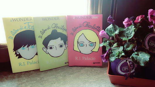 Recensione- Julian, Christopher e Charlotte.  Tre libri di R.J. Palacio | Desperate Bookswife