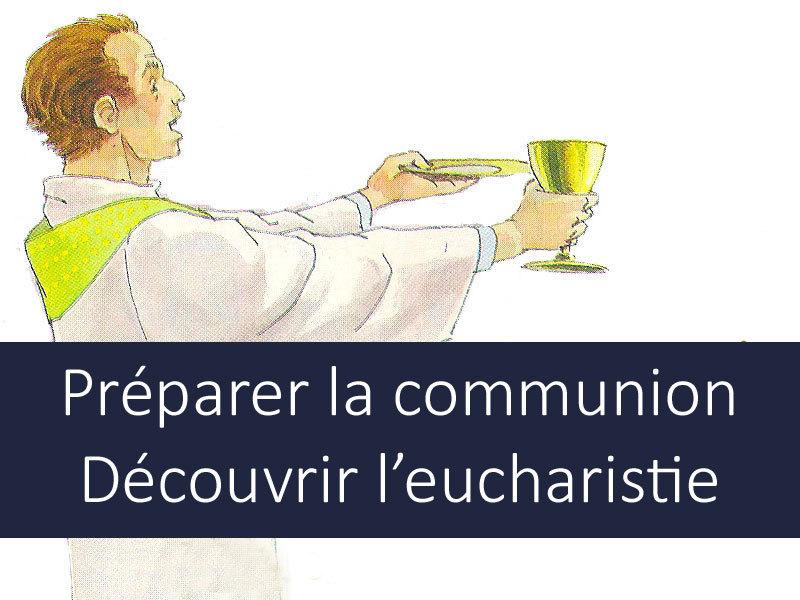 idée kt rencontre autour de l eucharistie)