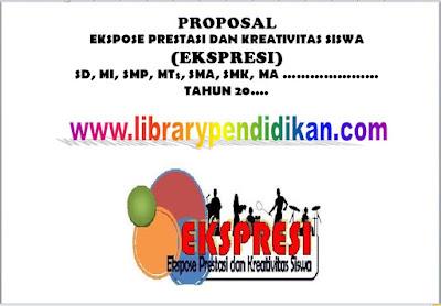 Proposal Ekspose Prestasi dan Kreativitas Siswa (EKSPRESI) / Proposal PORSENI / Proposal PORAK SD, MI, SMP, MTs, SMA, SMK, MA Library Pendidikan