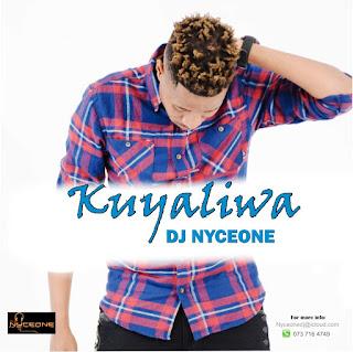 DJ Nyceone - Kuyaliwa 2017