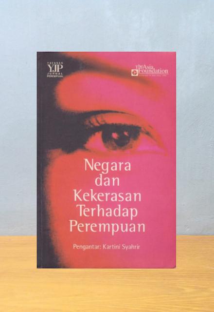 NEGARA DAN KEKERASAN TERHADAP PEREMPUAN, Nur Iman Subono [ed.]
