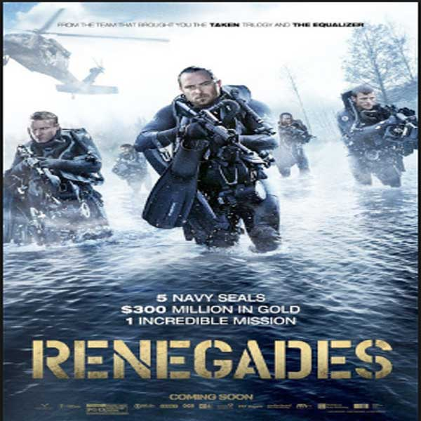 Renegades, Film Renegades, Renegades Synopsis, Renegades Trailer, Renegades Review, Download Poster Film Renegades 2017