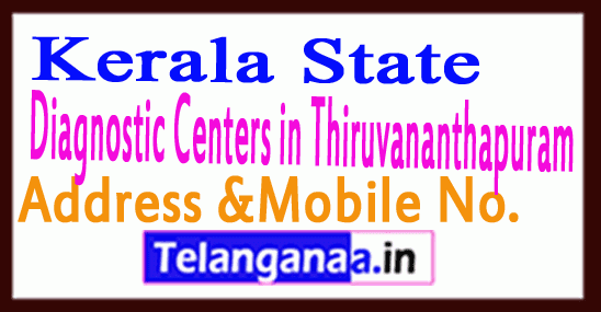 Diagnostic Centers in Thiruvananthapuram Kerala