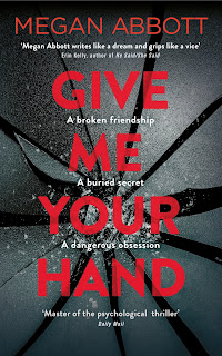 Give Me Your Hand by Megan Abbott book cover