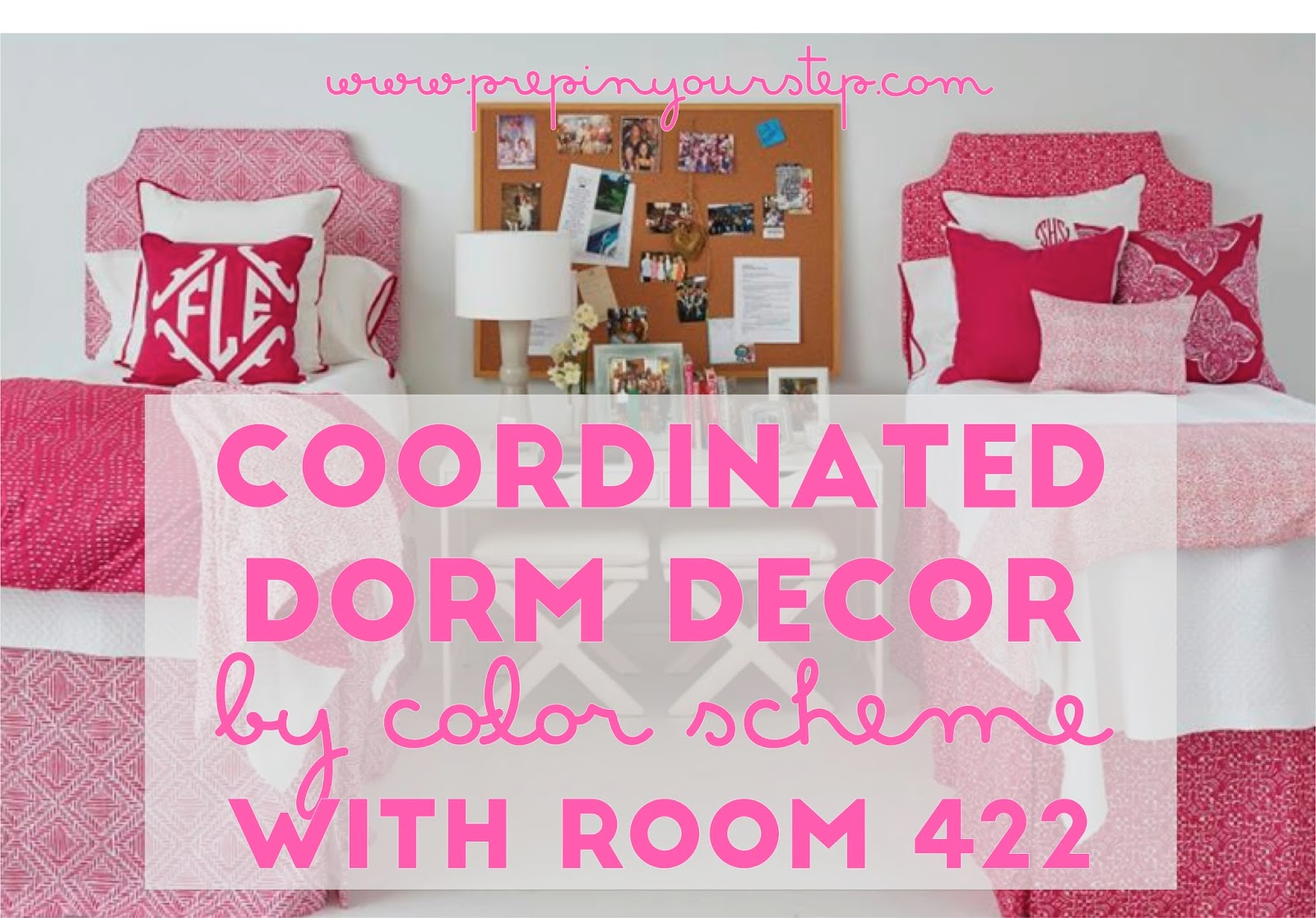 prep in your step coordinated dorm decor by color scheme