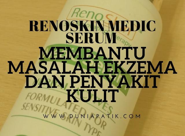 RENOSKIN MEDIC SERUM MEMBANTU MASALAH KULIT