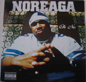 Cover Album of Noreaga: Oh No (1999) [VLS] [320kbps]