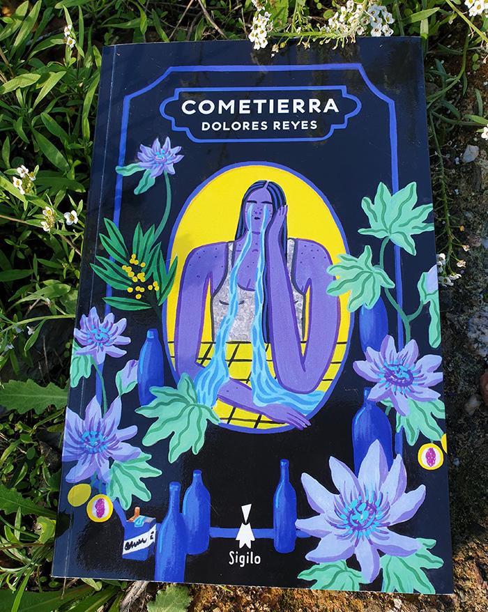 Reseña de «Cometierra» de Dolores Reyes (Editorial Sigilo)