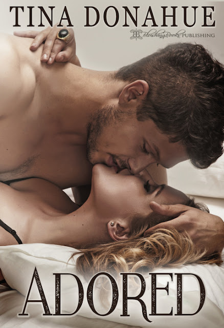 A Shameless Fantasy Come True - ADORED - and a FREE Read #TinaDonahueBooks #EroticRomance #Romance #FreeRead