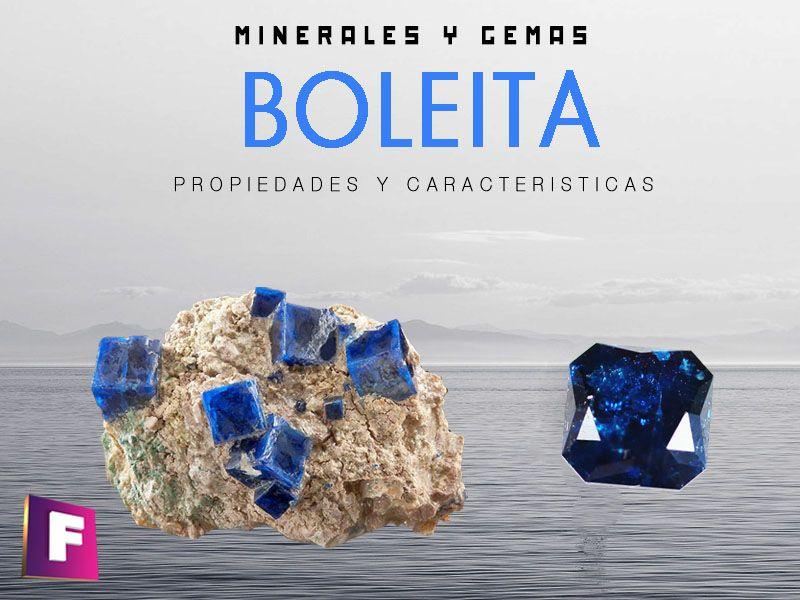 boleita propiedades caracteristicas y sus-aplicaciones | foro de minerales