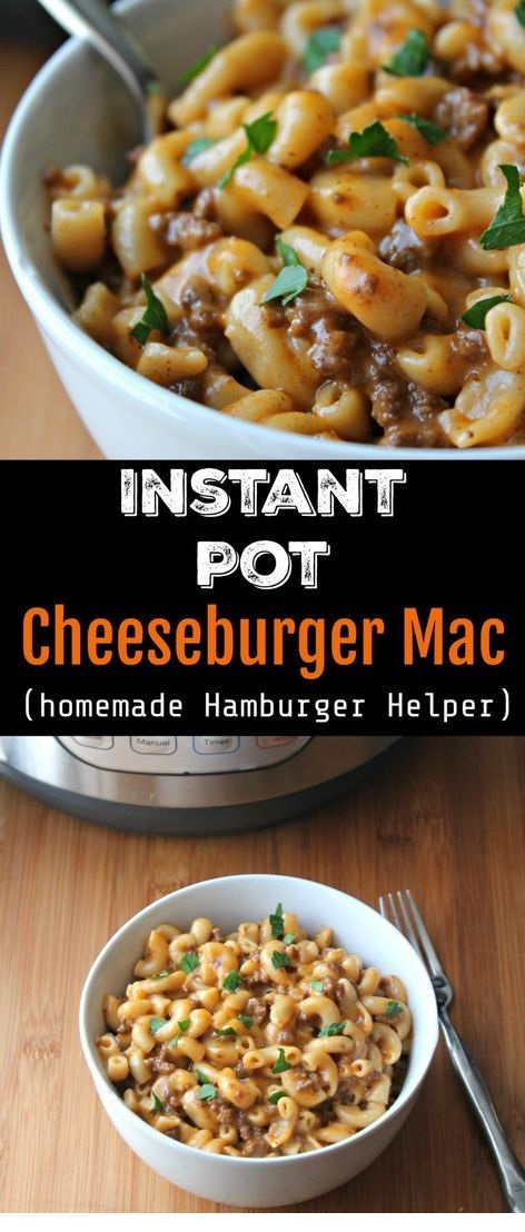 Instant Pot Cheeseburger Mac / Copy Cat Hamburger Helper