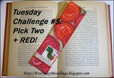 Tuesday Challenge #5: Pick Two + RED!