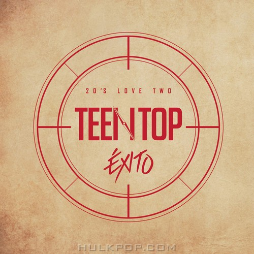 TEEN TOP – TEEN TOP 20`S LOVE TWO `EXITO` [Repakage] (FLAC + ITUNES PLUS AAC M4A)