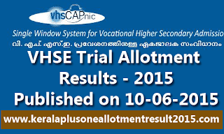 Kerala VHSE Trial Allotment Result VHSCAP-2015