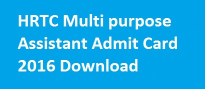 HRTC Multi purpose Assistant Admit Card 2016, HRTC Admit Card 2016