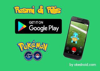 Akhirnya Pokemon Go Secara Resmi Rilis di Play Store Indonesia