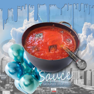 Young Bless - Sauce (Rap)