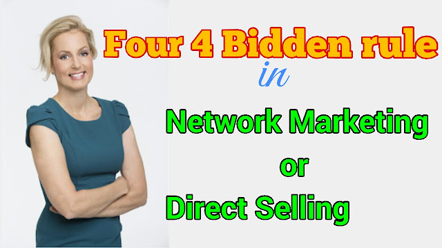 what is four bidden rule in network markeing