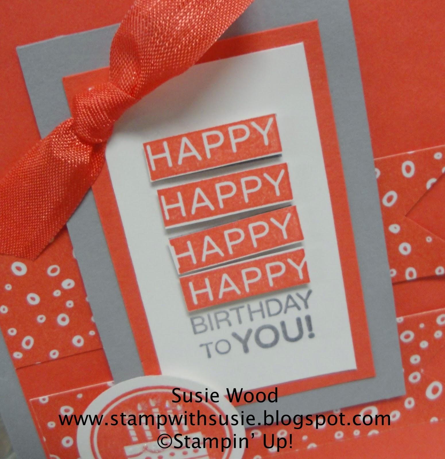 Stamp With Susie: Happy, Happy, Happy, Happy Birthday