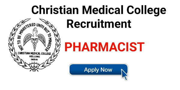 Openings for Pharmacist Staff III Christian Medical College