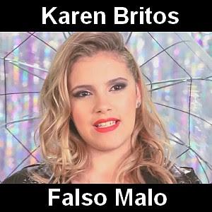 Karen Britos - Falso Malo