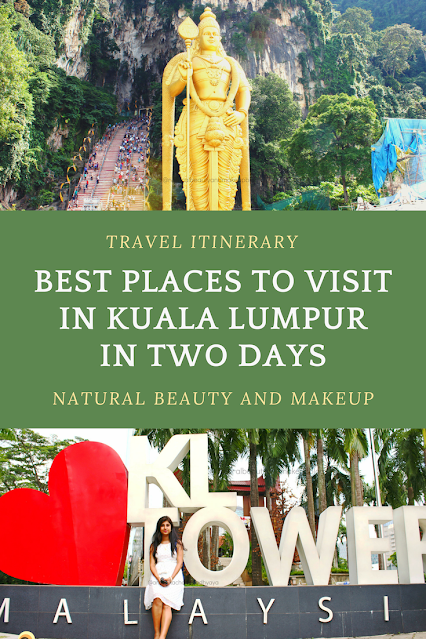 Best places to visit in Kuala Lumpur in two days. 48 hours travel itinerary for Kuala Lumpur on NBAM
