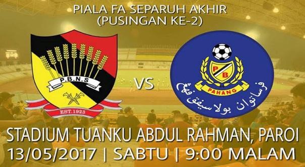 Live Streaming Negeri Sembilan vs Pahang 13.5.2017 Piala FA