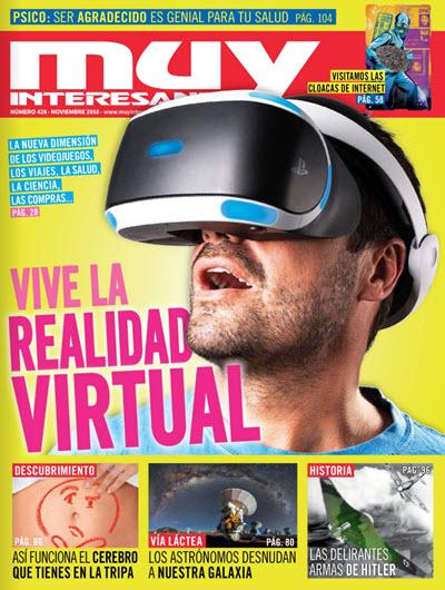Muy Interesante España N° 426 – Vive la realidad virtual